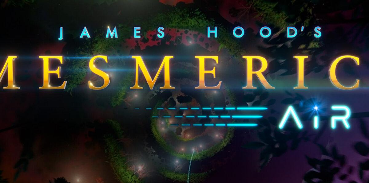 JAMES HOODS MESMERICA